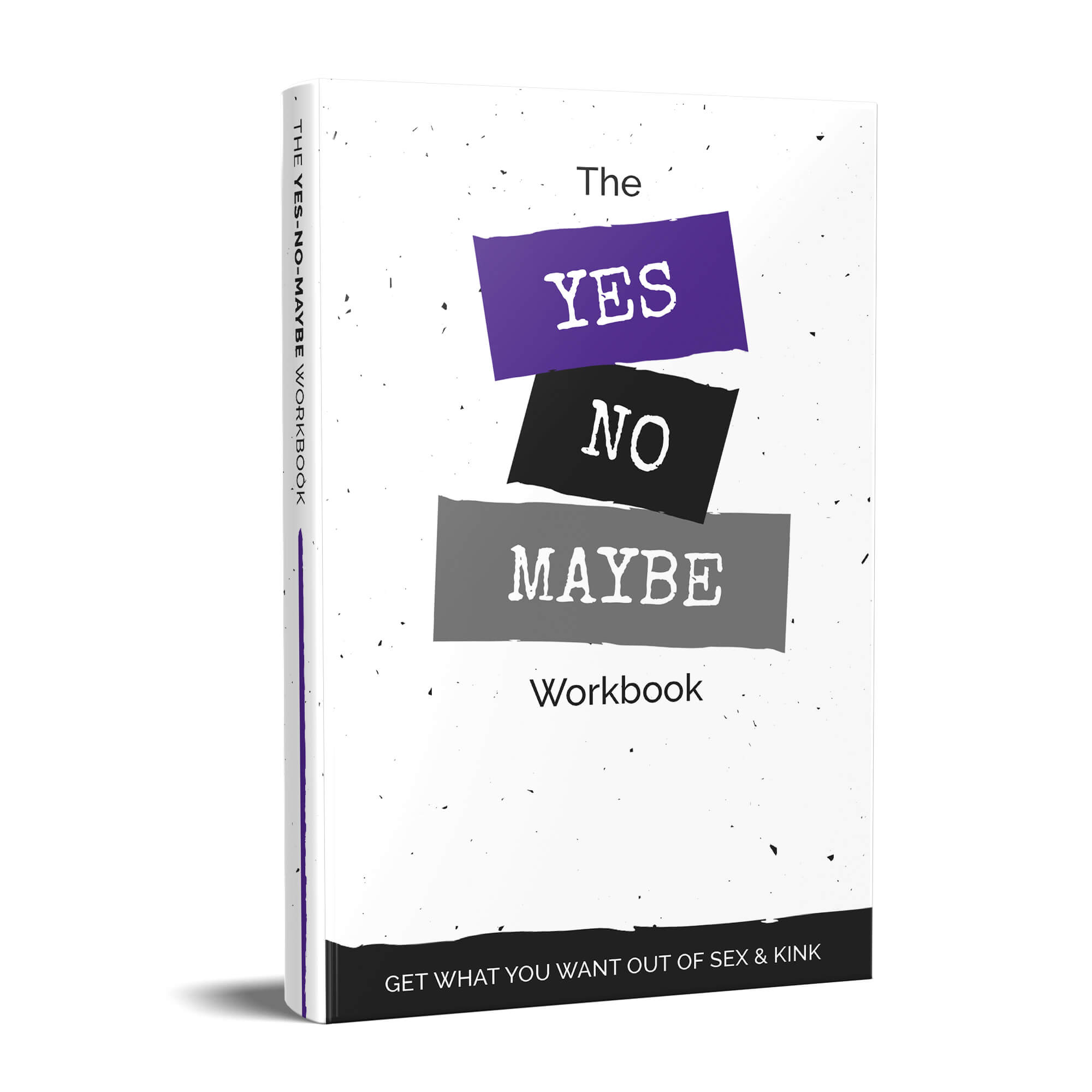 Yes No Maybe Workbook Basic Edition