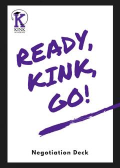 Ready Kink Go Deck